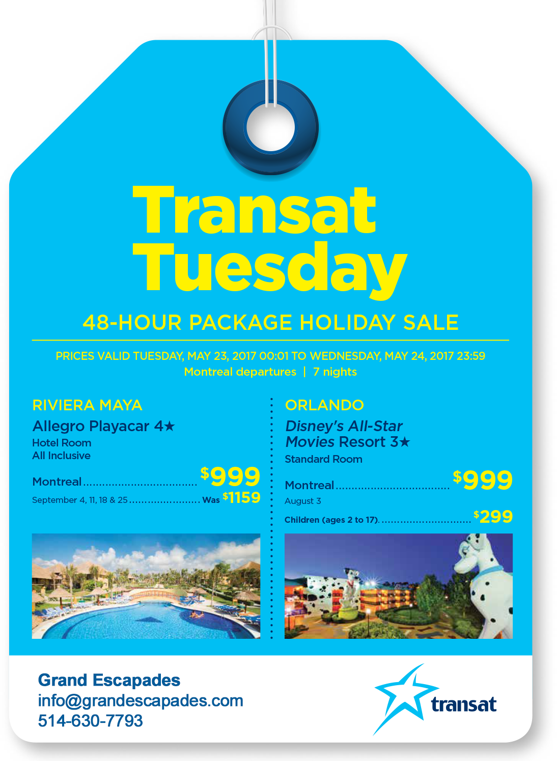 Transat Tuesday 48-Hour Sale - The hottest deals every Tuesday with Grand Escapades and Transat